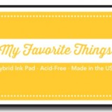 My Favorite Things – Hybrid Ink Pad – Daffodil