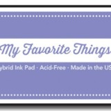 My Favorite Things – Hybrid Ink Pad – Lavender Fields
