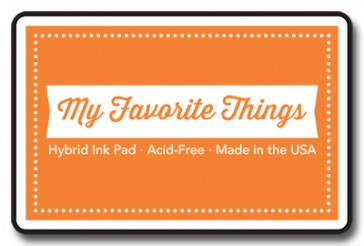 My Favorite Things – Hybrid Ink Pad – Orange Zest