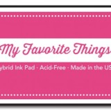 My Favorite Things – Hybrid Ink Pad – Razzle Berry