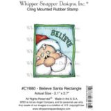 Whipper Snapper CY880 Believe Santa rectangle – out of stock
