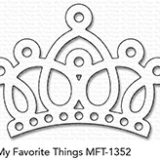 My Favorite Things – Crown die