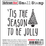 Darkroom Door – DDSM008 – To Be Jolly Small Stamp