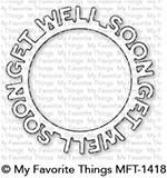 My Favorite Things – Get Well Soon Circle Frame die
