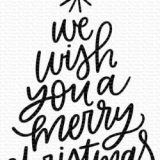 My Favorite Things – We Wish You A Merry Christmas (stamp)