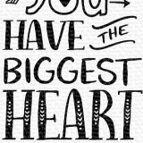 My Favorite Things – You Have The Biggest Heart